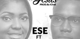 "New Music: ""Hallelujah To Jesus"" - Ese feat. Tosin Martins"