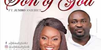 Gospel Music: Son of God - Alphina ByFaith feat. Jumbo Aniebiet   AmenRadio.net