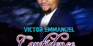 Gospel Music: Confidence - Victor Emmanuel | AmenRadio.net