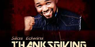 Gospel Music: Thanksgiving - Silas Edwins | AmenRadio.net