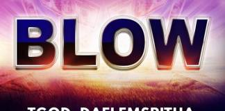 Gospel Music: Blow - TGod DAFlemSpitha   AmenRadio.net