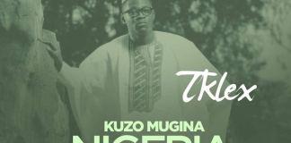 Gospel Music: Kuzo Mugina Nigeria - T-Klex | AmenRadio.net