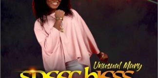 Gospel Music: Speechless - Unusual Mary   AmenRadio.net