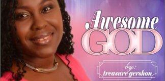 Gospel Music: Awesome God - Treasure Gershon | AmenRadio.net