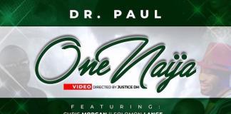 Gospel Music: One Naija - Dr. Paul feat. Various Artistes | AmenRadio.net