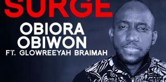 Lyric Video: Surge - Obiora Obiwon feat. Glowreeyah Braimah | AmenRadio.net