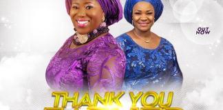 Gospel Music: Thank You Father - Tosin Oyelakin feat. Pat Uwaje-King | AmenRadio.net