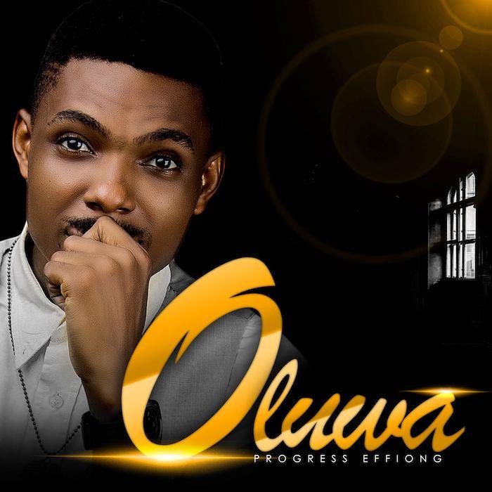 Gospel Music: Oluwa - Progress Effiong | AmenRadio.net