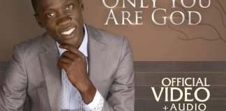 Gospel Music Video: Only You Are God - Wale Majesty | AmenRadio.net