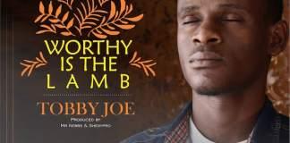 Gospel Music: Worthy Is The Lamb - Tobby Joe | AmenRadio.net