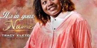 Gospel Music: In Your Name - Tracy Eleto | AmenRadio.net