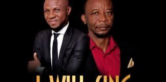 Gospel Music: I Will Sing - Peter John feat. Dr Paul | AmenRadio.net