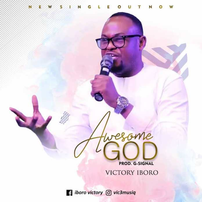 Gospel Music: Awesome God - Victory Iboro | AmenRadio.net