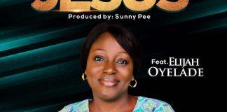 Gospel Music: Jesus - Juwon Efanga feat. Elijah Oyelade   AmenRadio.net