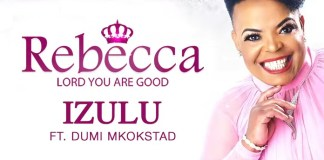 Download: Izulu - Rebecca Malope feat. Dumi Mkokstad | SA Gospel Music Mp3