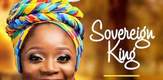 Sovereign King - Asatta   Download Gospel Mp3