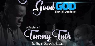 The 4G Anthem (Great God Good God) - Tommy Tush feat. Toyin Olawale-Isaac