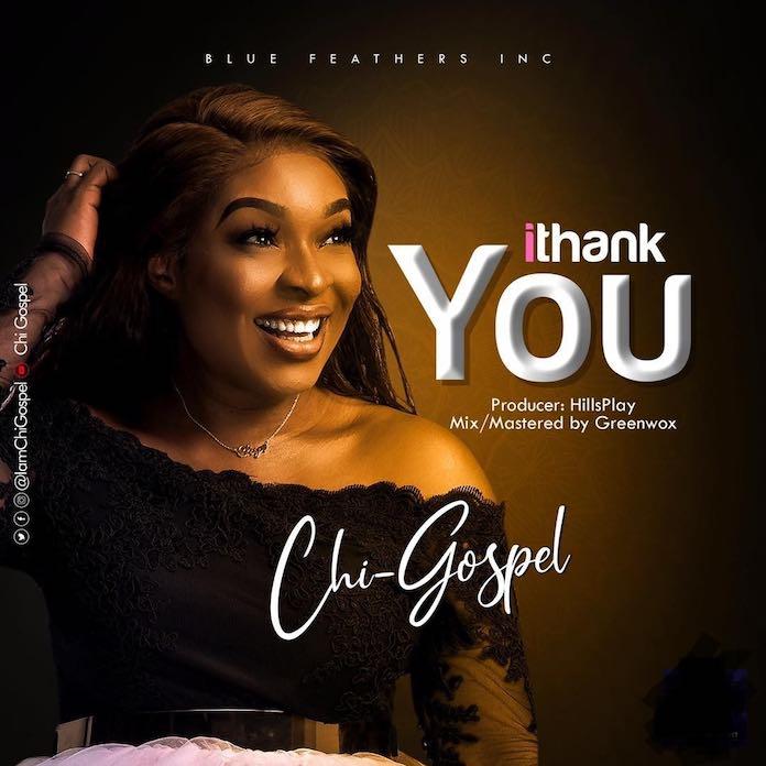 Download: I Thank You - ChiGospel | Gospel Songs Mp3