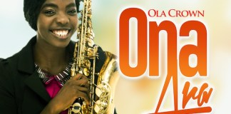 Download Album: Ona Ara - Ola Crown | Gospel Songs Mp3