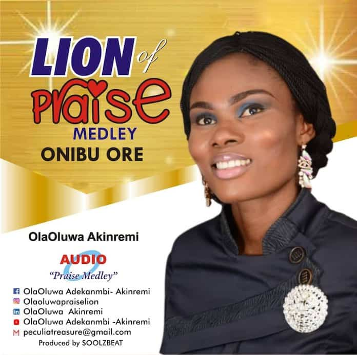 Download: Onibu Ore (Praise Medley) - Olaoluwa Akinremi | Gospel Songs Mp3