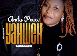 Download: Yahweh - Anita Peace | Gospel Songs Mp3 Lyrics