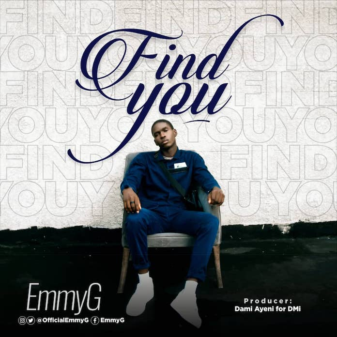 Download Lyrics: Find You - EmmyG | Gospel Songs Mp3
