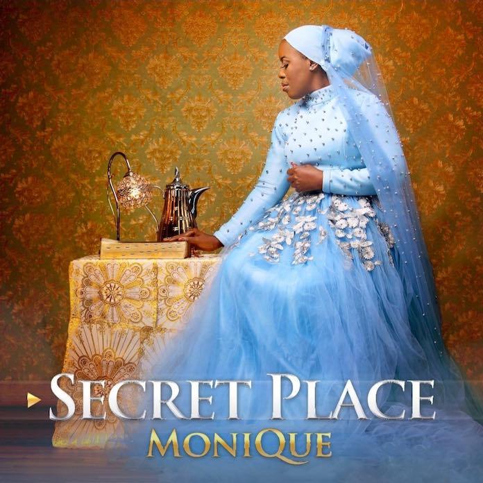 Download Audo and Video: Secret Place - Monique   Gospel Songs 2020