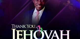 Download: Thank You Jehovah - Kelvin Ogidi   Gospel Songs 2020