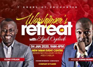 Events: Worshipers Retreat With Elijah Oyelade And Apostle Joshua Selman 2020