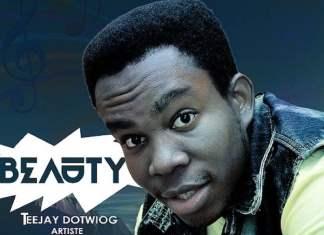Download: Beauty - Teejay DotwioG | Gospel Songs Mp3 2020