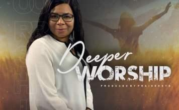 Download: Deeper - Juliet Parson | Gospel Music Mp3 Songs
