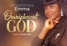 Download: Omnipresent God - Anastensia Emma | Gospel Songs Mp3 2020