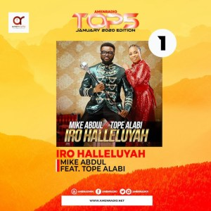 Top 5 Gospel Songs: Mike Abdul Feat. Tope Alabi