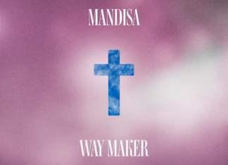 Download Mp3: Way Maker - Mandisa | Gospel Songs 2020
