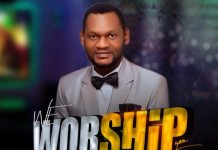 Download: We Worship You - GPFavour & The Unity Choir | Gospel Songs Mp3 Music
