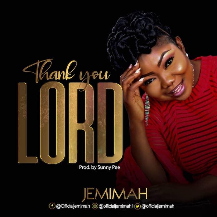 Download Lyrics: Thank You Lord - Jemimah   Gospel Songs Mp3 Music