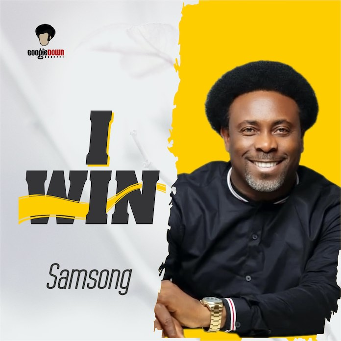 Download: I Win - Samsong | Gospel Songs Mp3 Music