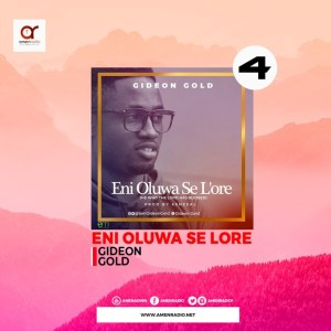 Download Eni Olorun Se L'ore by Gideon Gold