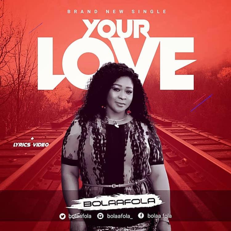 Your Love – Bolaafola