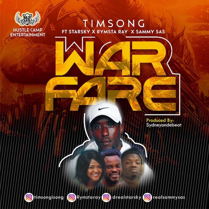 Warfare - Timsong ft Starsky, Rymsta Ray & Sammy sas