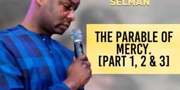 The Parable of Mercy - Apostle Joshua Selman