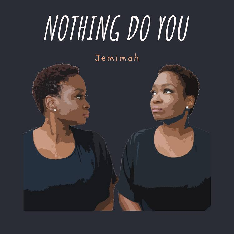 Nothing Do You - Jemimah