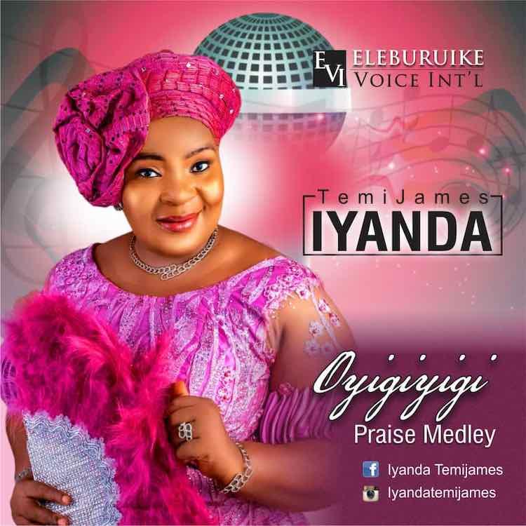 Oyigiyigi (Praise Medley) - TemiJames Iyanda