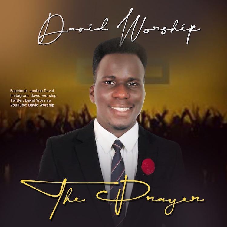 The Prayer - David Worship