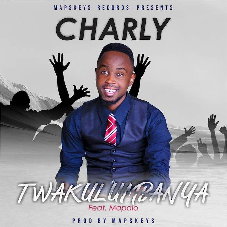 Twakulumbanya - Charly ft. Mapalo