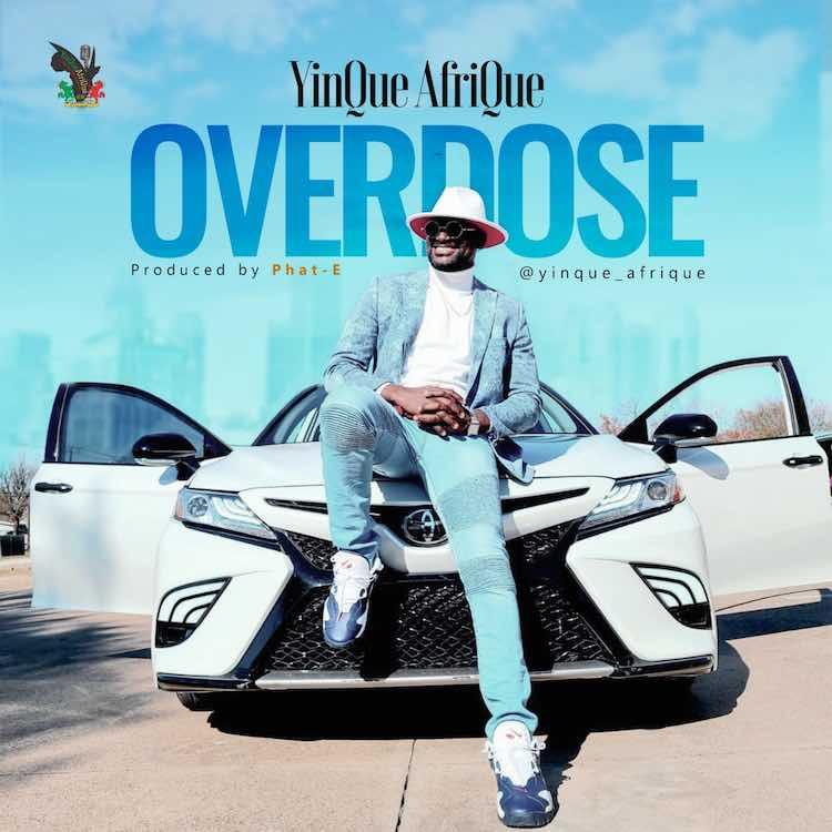 Overdose - YinQue AfriQue