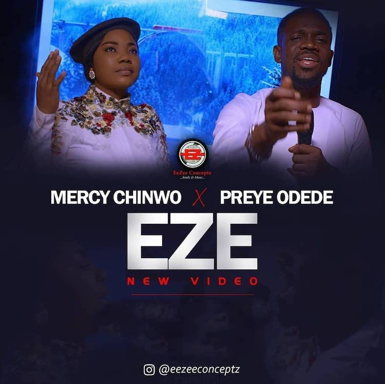Eze - Mercy Chinwo ft. Preye Odede
