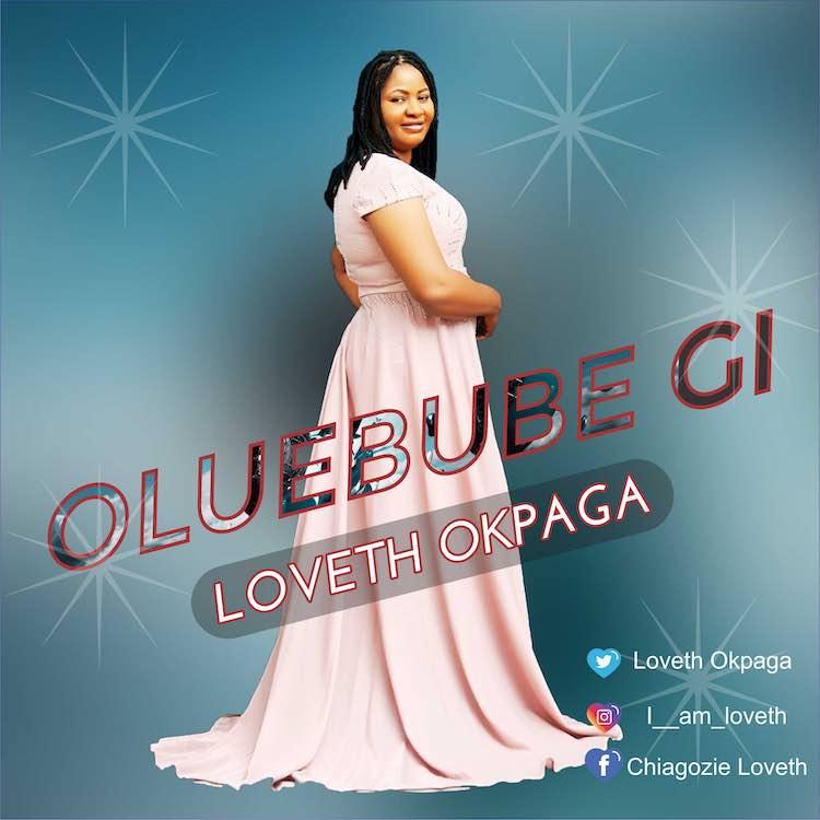 Oluebube Gi - Loveth Okpaga