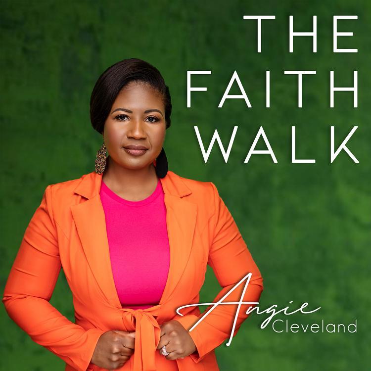 The Faith Walk - Angie Cleveland