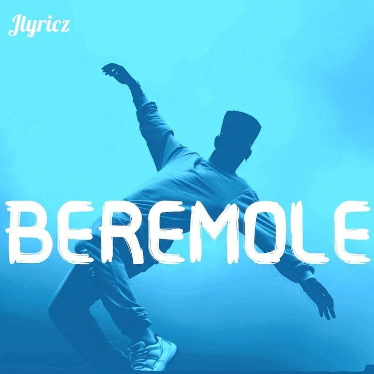 Beremole - Jlyricz